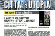 """Presentazione libro """"Il manifesto dell'architettura futurista di Sant'Elia e la sua eredità"""""""