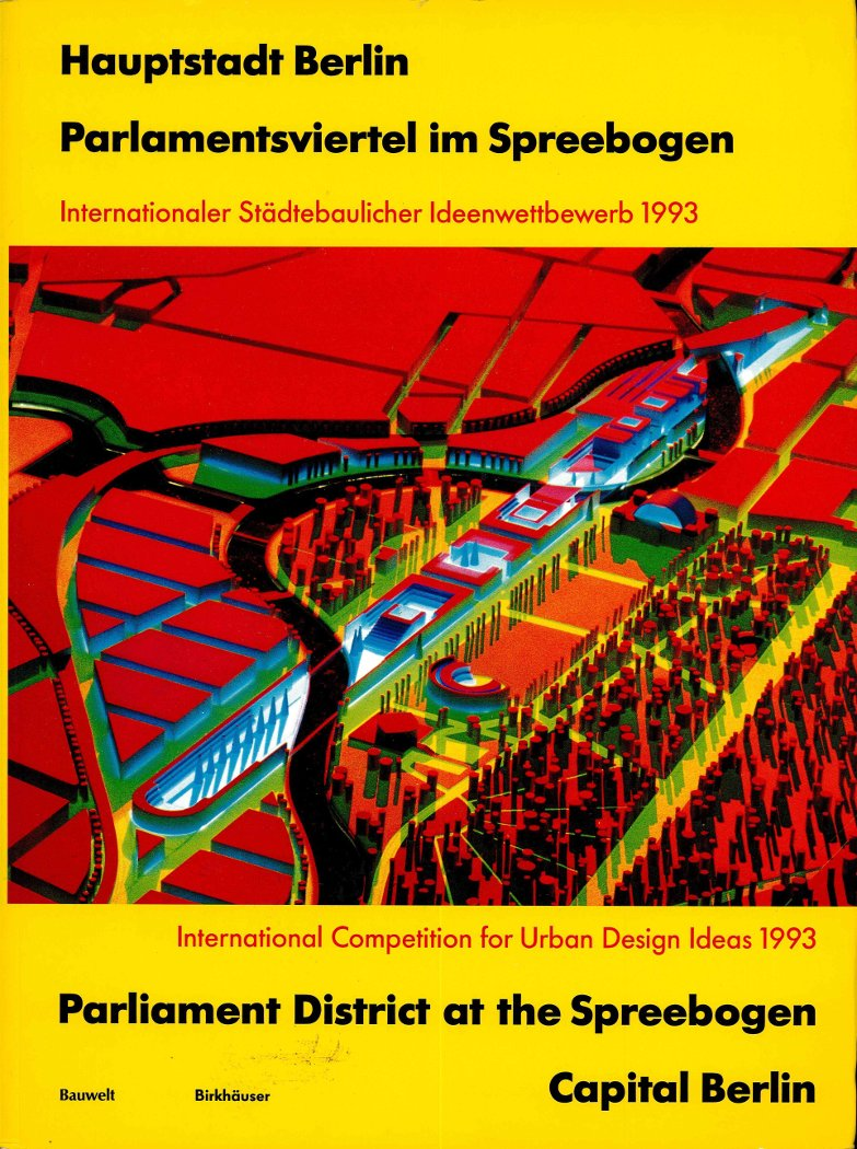 Berlin - International Competition for Urban Design Ideas 1993